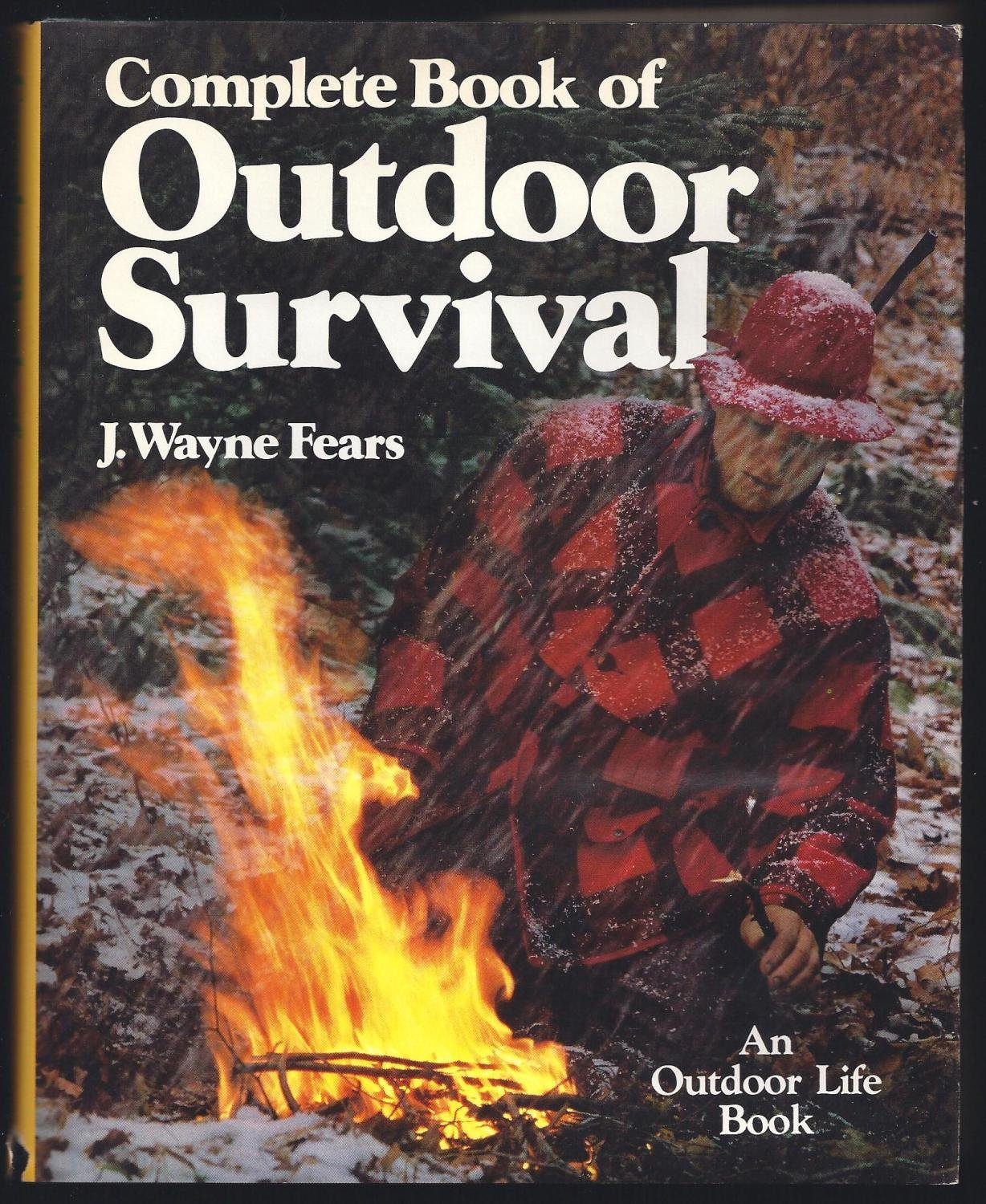Complete Book of Outdoor Survival by Brand: Outdoor Life