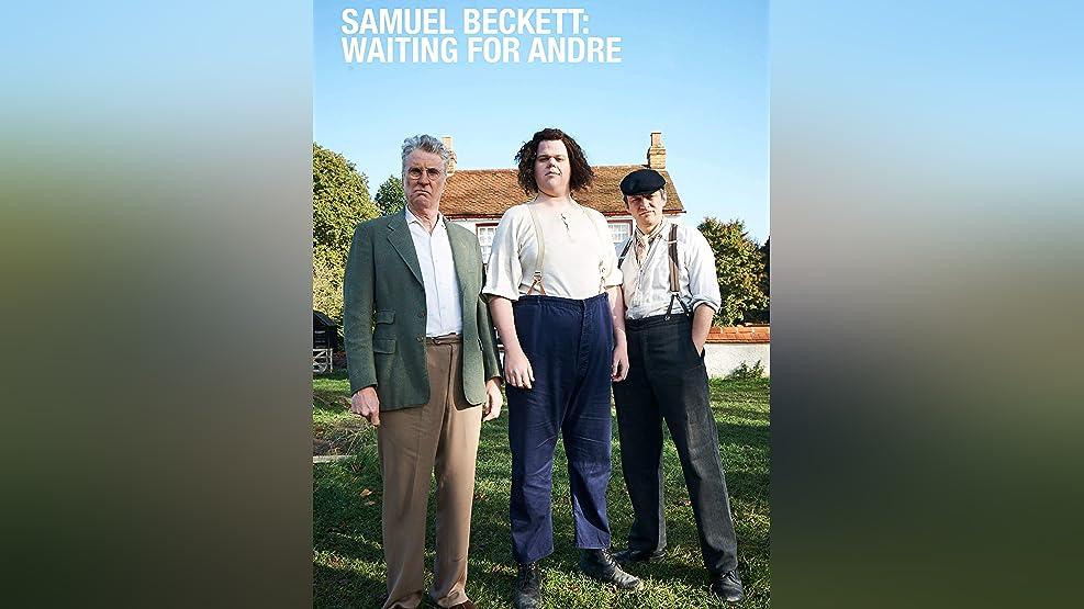 Samuel Beckett: Waiting for Andre