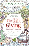 The Gift Giving: Favourite Stories (Virago Modern Classics)