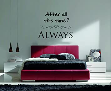 ALWAYS Quote Wall Decal - Wall Decal For Home Bedroom Living & Amazon.com: AFTER ALL THIS TIME? ALWAYS Quote Wall Decal - Wall ...