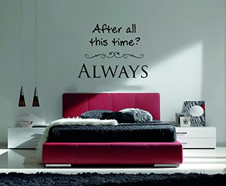 Harry Potter Quote Wall Decall After All This Time Always Wall Decal For Home