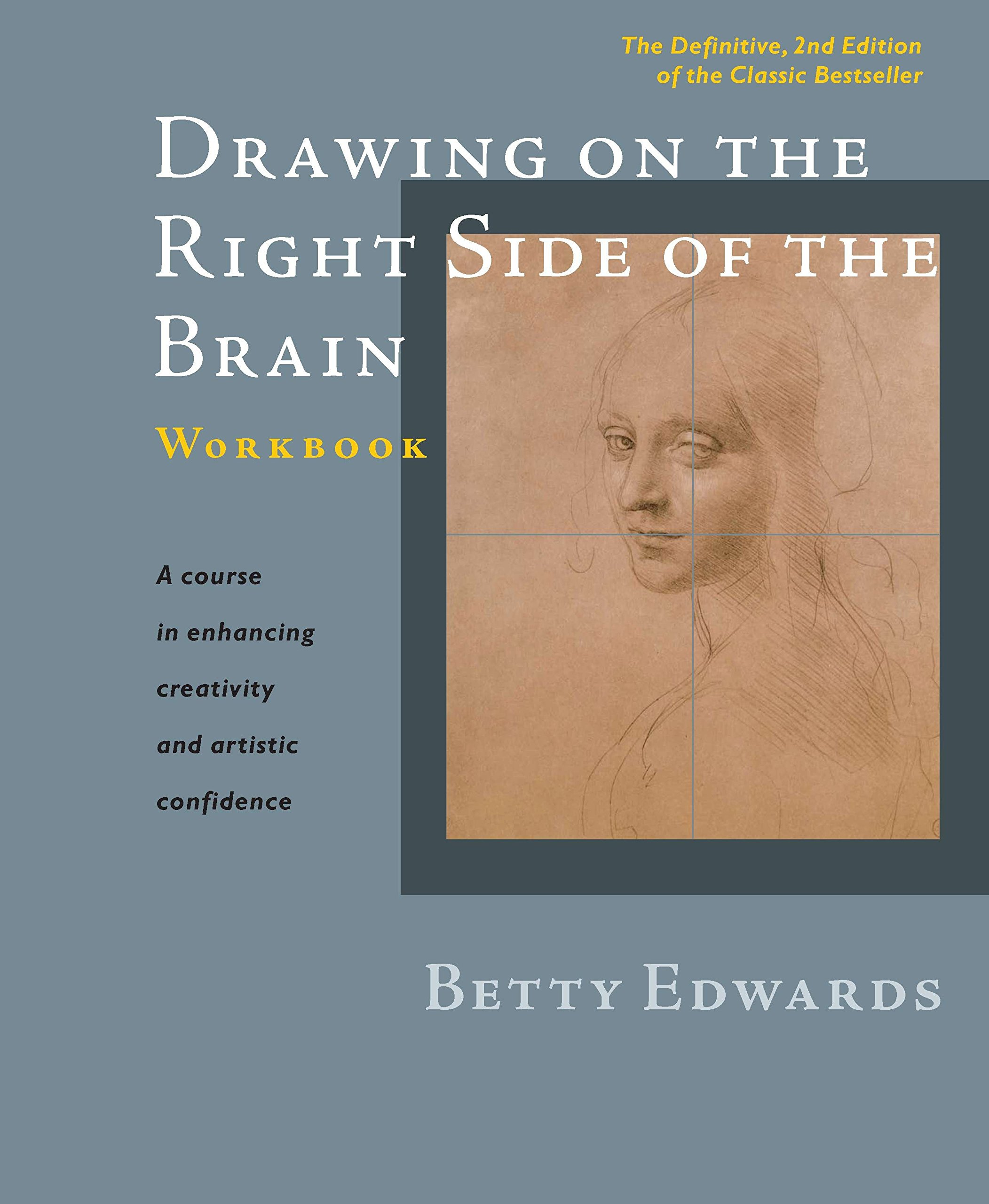 Drawing on the Right Side of the Brain Workbook: The Definitive ...