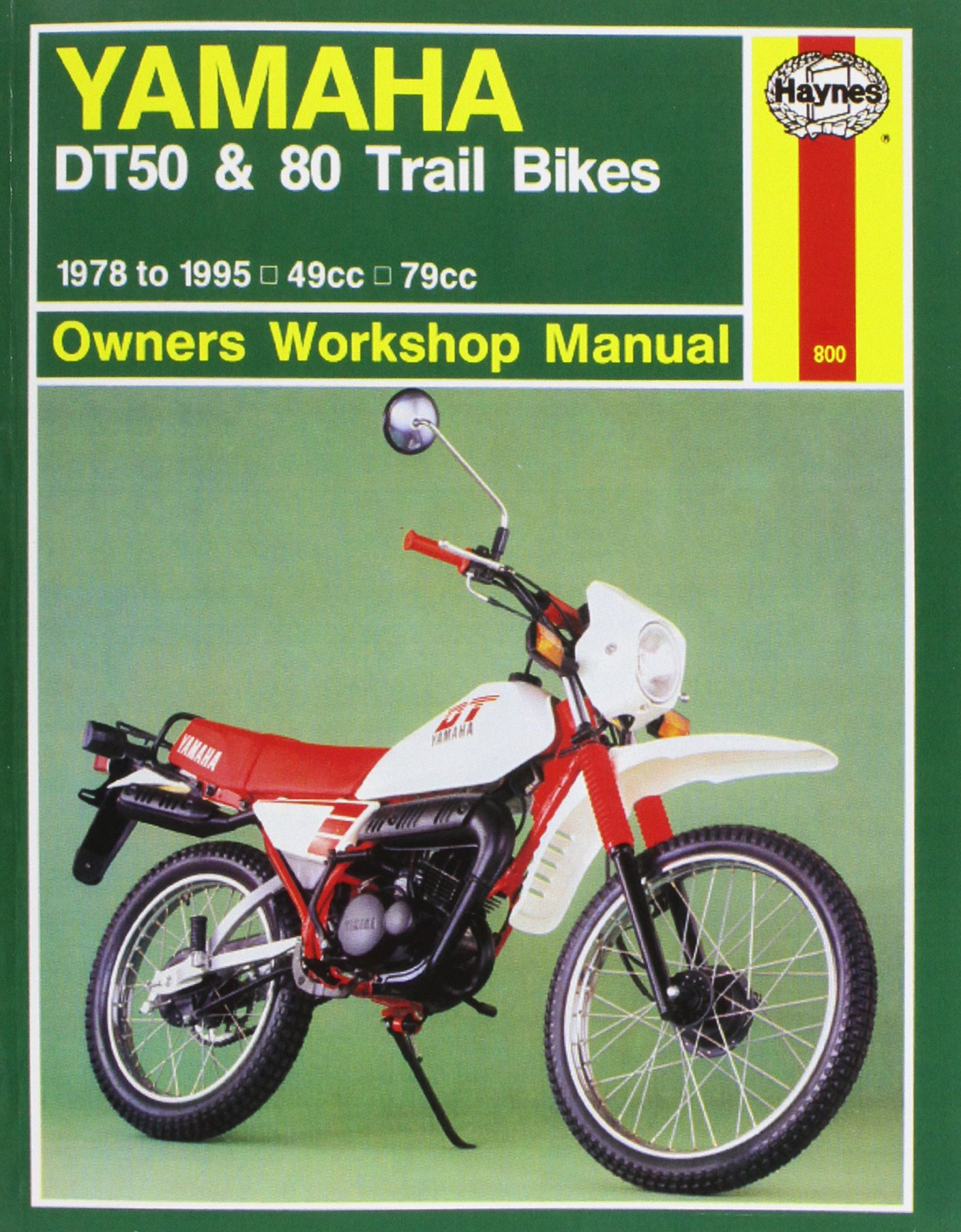 Yamaha DT50 and 80 Trail Bikes Owner's Workshop Manual (Haynes Owners Workshop Manuals)
