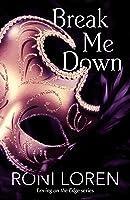 Break Me Down (A Novella) (English