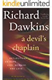 A Devil's Chaplain: Reflections on Hope, Lies, Science, and Love