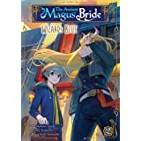 The Ancient Magus' Bride: Wizard's Blue Vol. 2 (The Ancient Magus' Bride: Wizard's Blue, 2)
