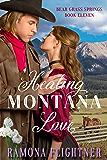 Healing Montana Love (Bear Grass Springs Book 11)