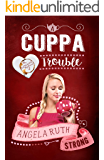 A Cuppa Trouble (The CafFunated Mysteries Book 2)