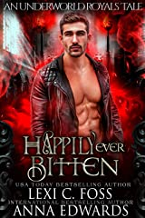 Happily Ever Bitten: A Dark Vampire Romance (Underworld Royals Book 2) Kindle Edition