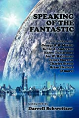 Speaking of the Fantastic III: Interviews with Science Fiction Writers Paperback