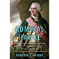 Admiral Hawke: Britain's Greatest Forgotten Naval Commander (The Age of Sail) (English Edition)