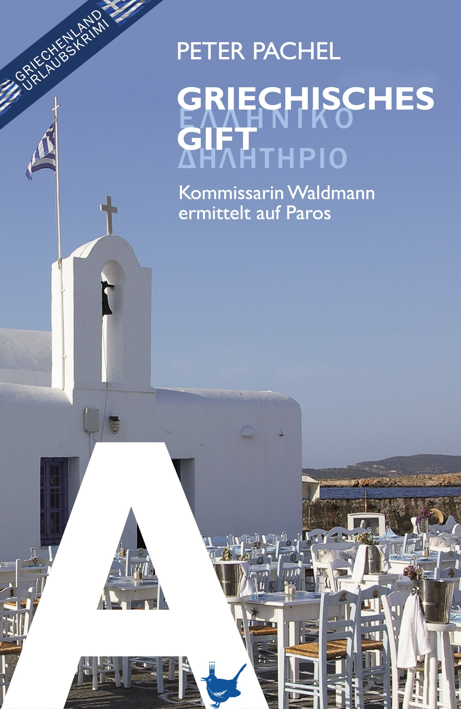 Griechisches Gift: Kommissarin Waldmann ermittelt auf Paros