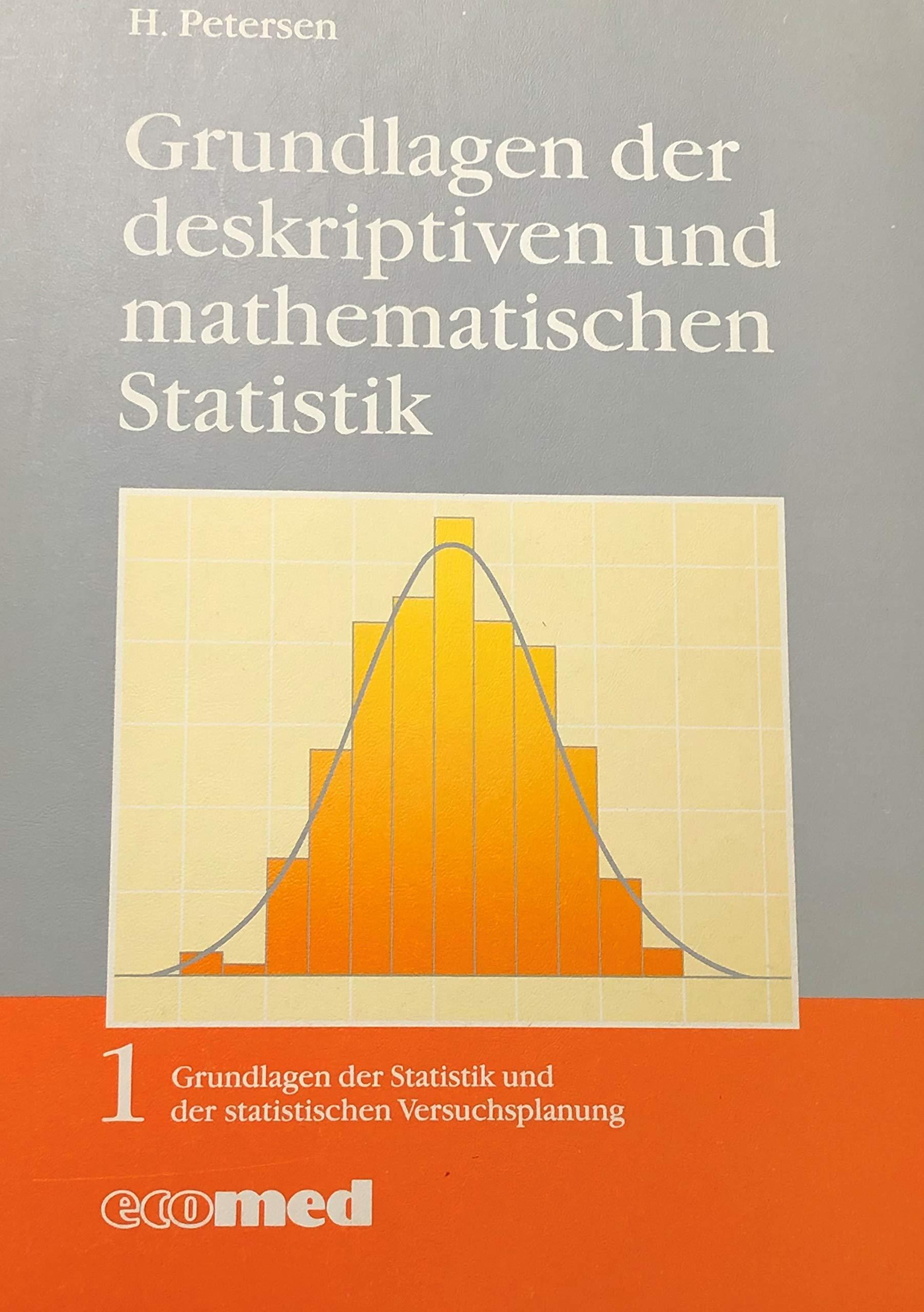 Grundlagen Der Statistik Und Statistischen Versuchsplanung   Grundlagen Der Deskriptiven Und Mathematischen Statistik
