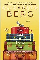The Last Time I Saw You: A Novel Kindle Edition