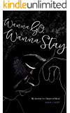 Wanna Go. Wanna Stay: My Journey in a Season of Abuse