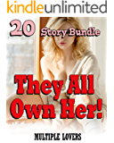 They All Own Her! (20 Story Bundle of Multiple Lovers) (English Edition)