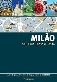 Milão. Guia Passo a Passo