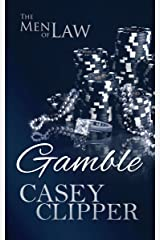 Gamble: The Men of Law, book 3 Kindle Edition