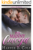 His Manny Omega: M/M Non-Shifter Alpha/Omega MPREG (Cafe Om Book 3)
