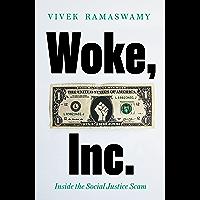 Woke, Inc.: Inside the Social Justice Scam
