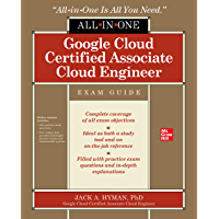 Google Cloud Certified Associate Cloud Engineer All-in-One Exam Guide (English Edition)