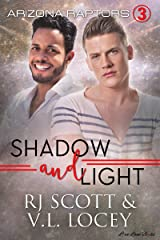 Shadow and Light (Raptors Book 3) Kindle Edition
