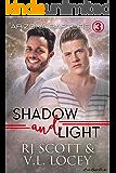 Shadow and Light (Raptors Book 3)