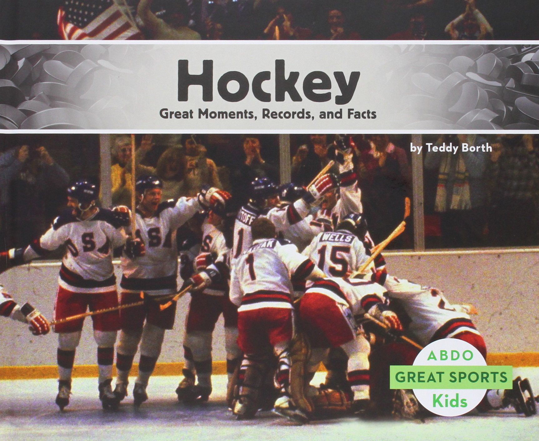 Hockey: Great Moments, Records, and Facts (Great Sports)