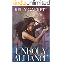 Unholy Alliance (The  Immortal Lovers Series Book 1)