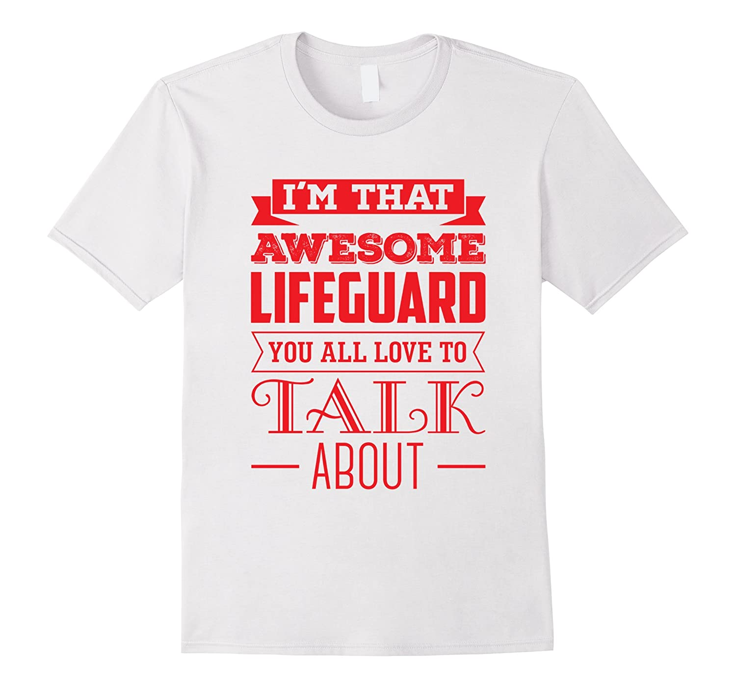182ef771a2 Awesome TShirt For A Lifeguard Shirt – Funny T-Shirt-CD – Canditee