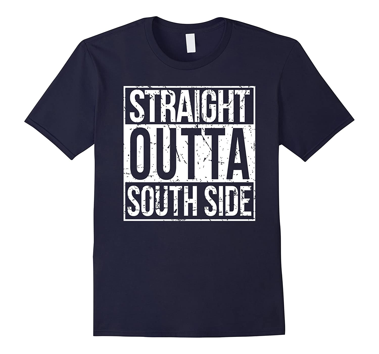 Straight Outta South Side T-Shirt-FL