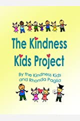 The Kindness Kids Project: A Compilation Kindle Edition