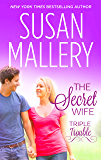 THE SECRET WIFE (Triple Trouble Book 2)