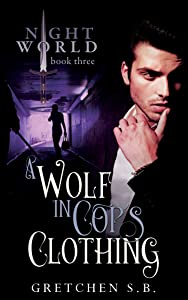 A Wolf in Cop's Clothing (Night World Book 3)