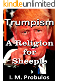Trumpism: A Religion for Sheeple