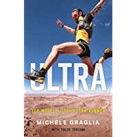 Ultra: Top Model to Top Ultra Runner (English Edition)