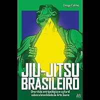 Jiu -Jitsu Brasileiro: Uma visão antropológica e cultural sobre a brasilidade da Arte Suave