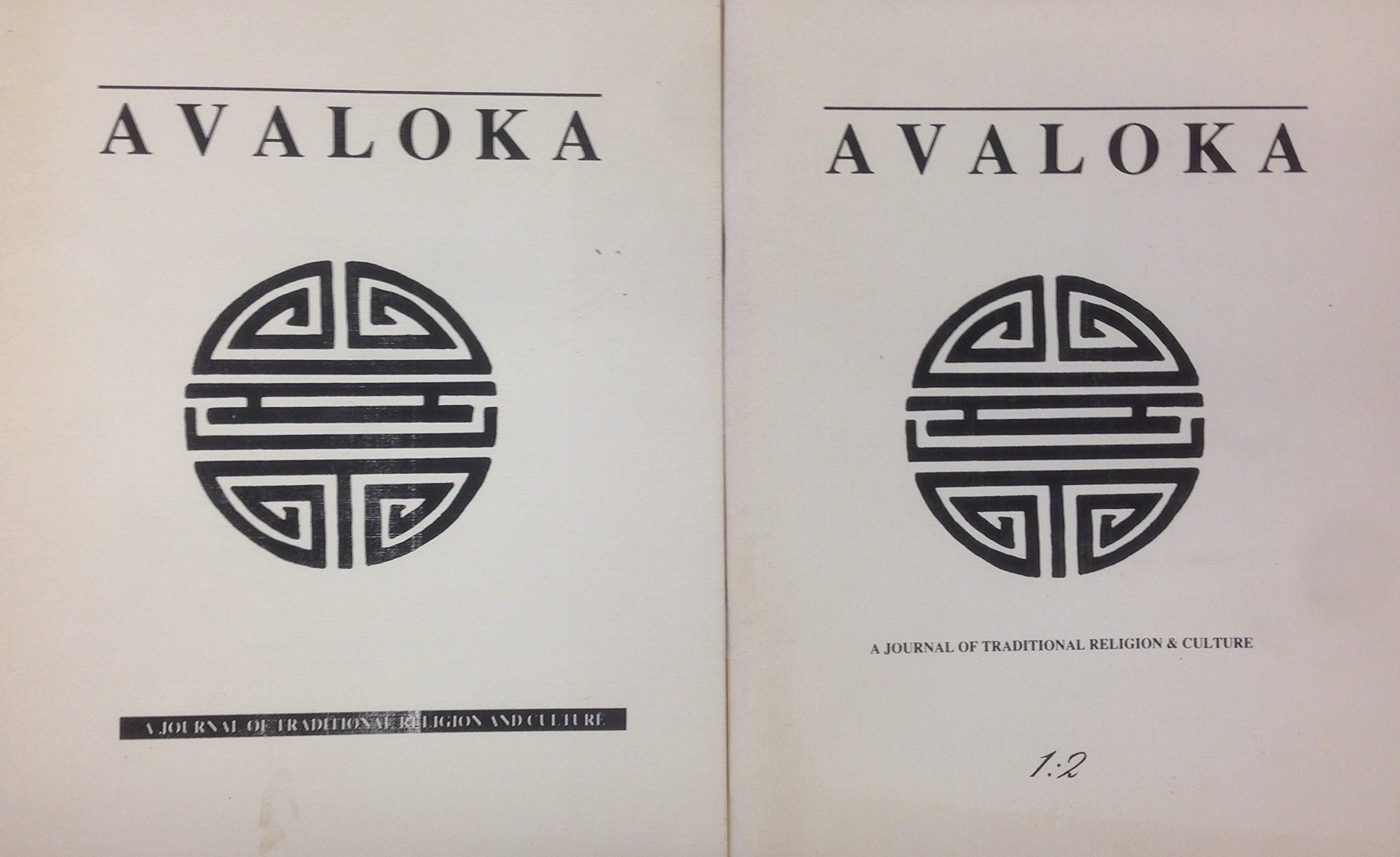 Avaloka ~A Journal of traditional religion and culture~ (Volume V Numbers 1 & 2), Avaloka