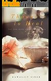 Thoughts to Heal: The Shri Guru Granth Sahib Way
