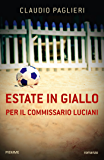 Estate in giallo per il Commissario Luciani