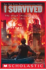 I Survived the Great Chicago Fire, 1871 (I Survived #11) Kindle Edition