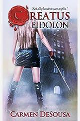 Creatus Eidolon Kindle Edition