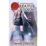 Creatus Eidolon (Creatus Series Book 3)
