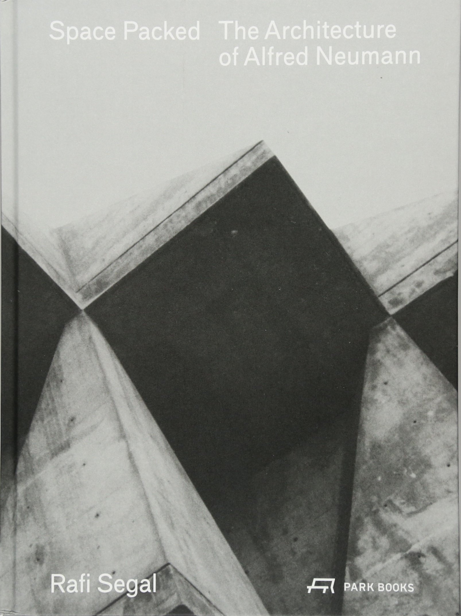 Space Packed: The Architecture of Alfred Neumann: Amazon.de: Rafi ...