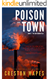 Poison Town: A Novel of Intrigue, Suspense, Romance and Corporate Scandal (The Crittendon Files Book 2)