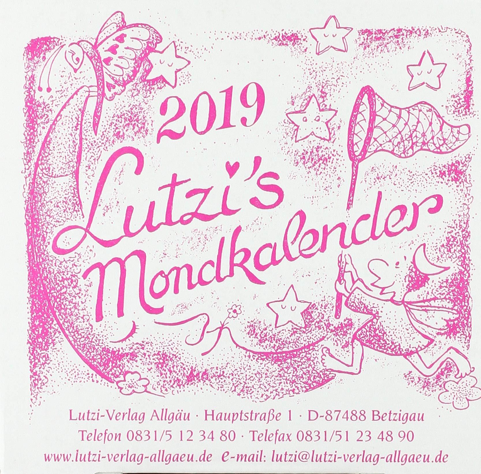Lutzis Mondkalender rund 2019 Kalender – 30. August 2018 Andrea Lutzenberger Lutzi Verlag Allgaeu 3942966328 Astrologie