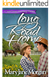 Long Road Home (Crystal Springs Homecoming Romances Book 1)