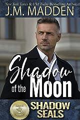 Shadow of the Moon: Shadow SEALs Kindle Edition