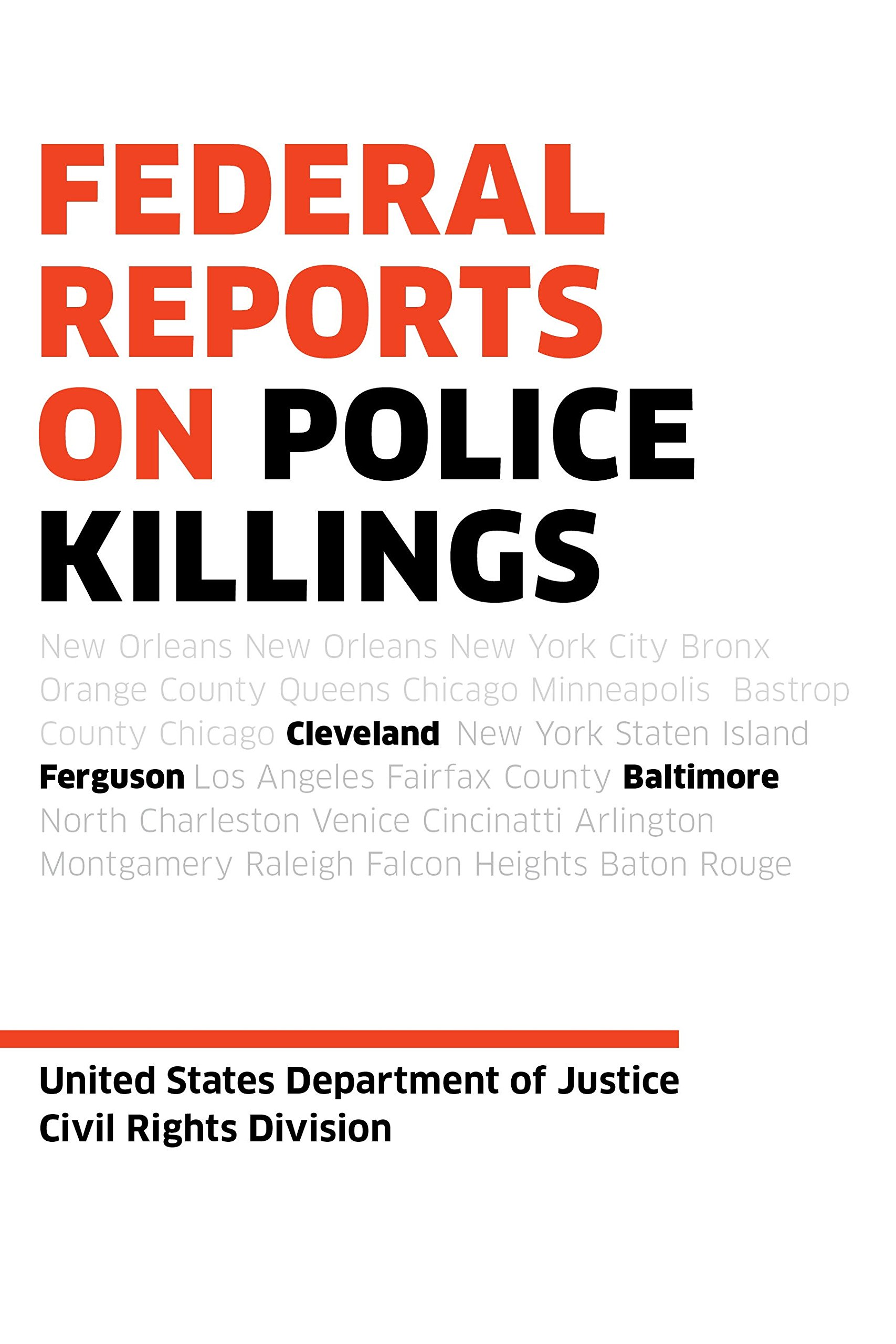 Federal Reports on Police Killings: Ferguson, Cleveland, Baltimore ...