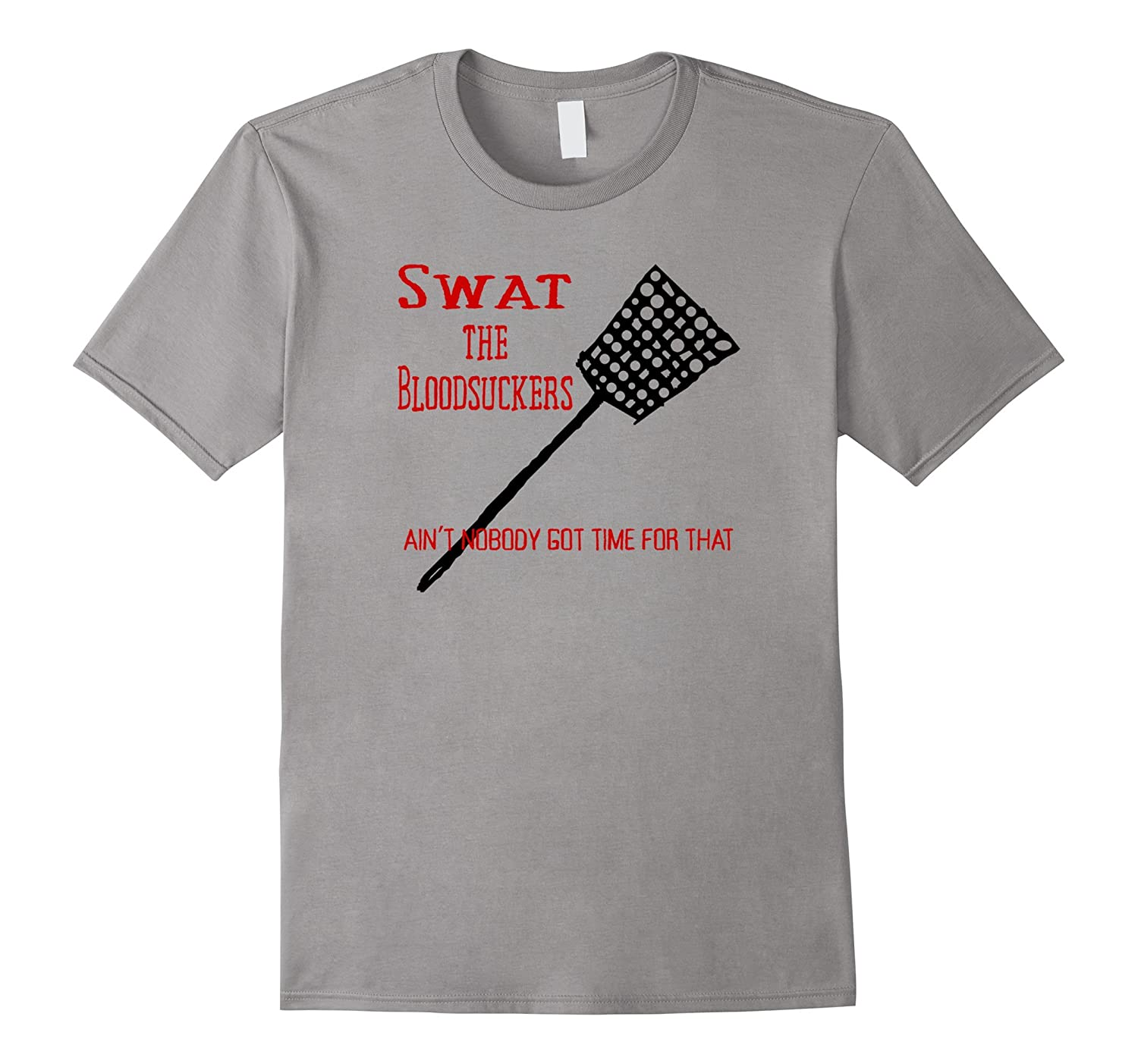Swat the Bloodsuckers – Mosquito T-Shirt-Teeae